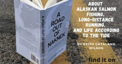 A Road Out Of Naknek