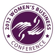 The 2012 Women's Business Conference