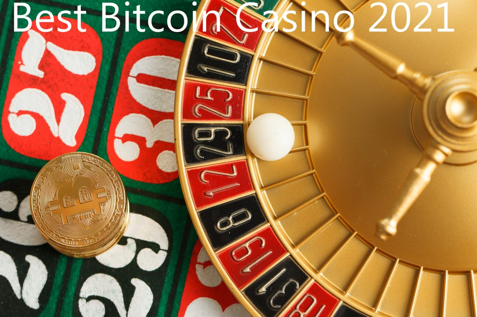 Best Bitcoin Casino 2021