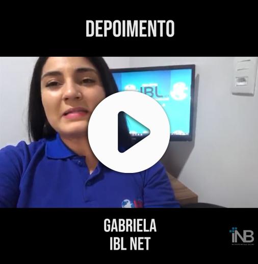 Depoimento – Gabriela da IBL Net