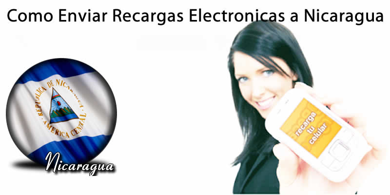 Como Enviar Recargas Electrónicas a Celulares en Nicaragua