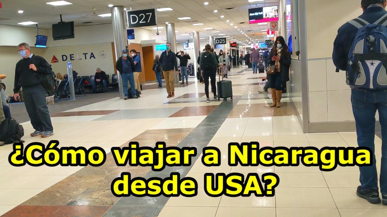 ¿Cómo viajar a Nicaragua desde Estados Unidos en 2021?