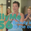 Beauty inside to the out   DailyMe Episode 056