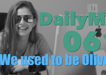 We used to be Olives | DailyMe Episode 061