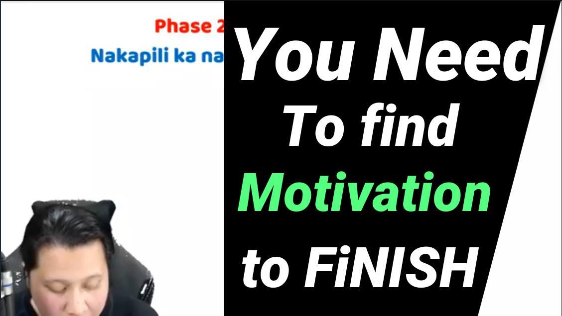 Paano mo imo motivate yung Sarili mo at paano ba yung Time