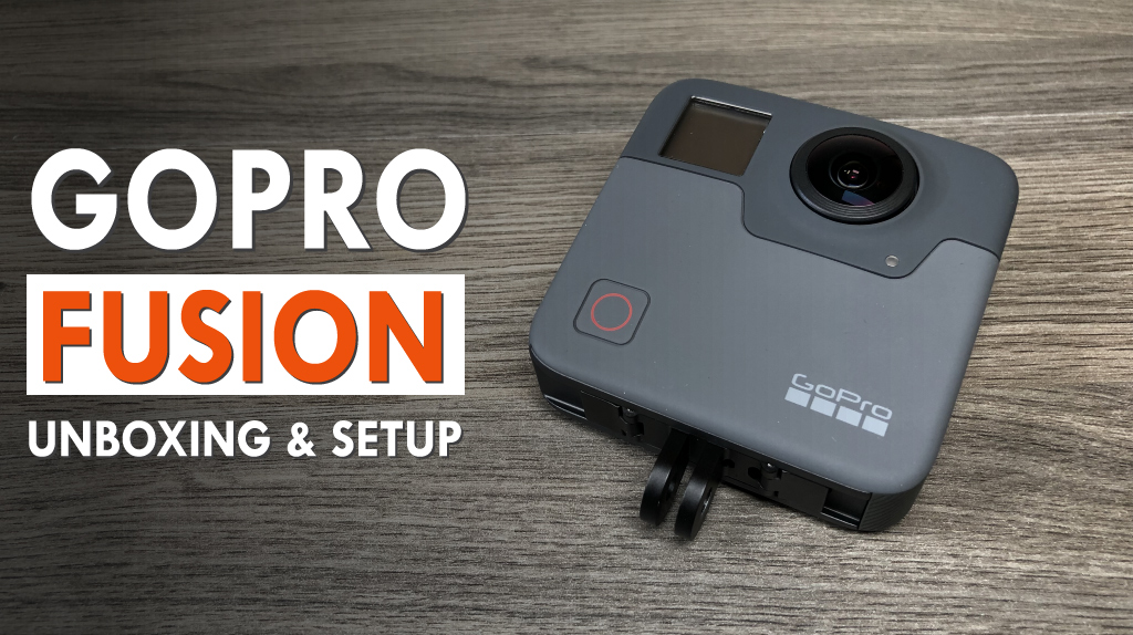 Unboxing The GoPro Fusion | Video and Photos – Air