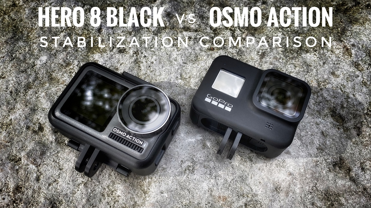 Stabilization comparison of Hero 8 Black version Osmo Action.