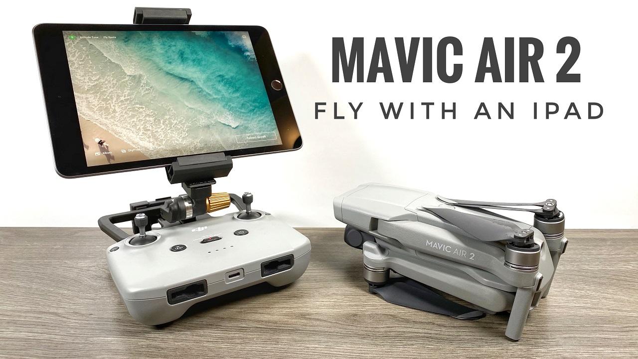Fly the DJI Mavic Air 2 with an iPad.