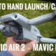 How to hand launch and hand catch the DJI Mavic Air 2 and the DJI Mavic Mini.