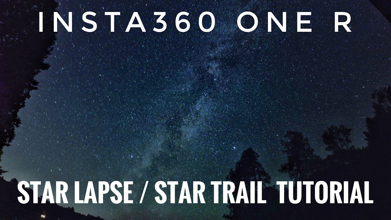 Insta360 One R Star-Lapse Tutorial.