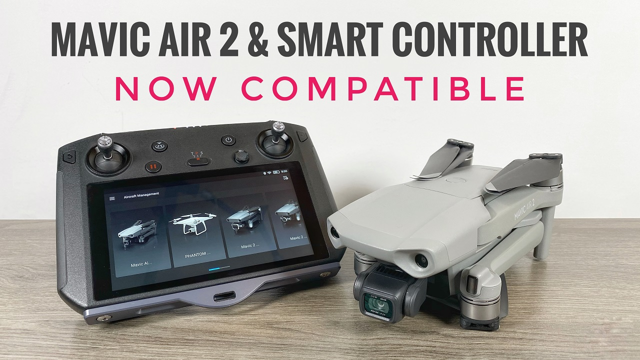 DJI Smart Controller now compatible with the Mavic Air 2.