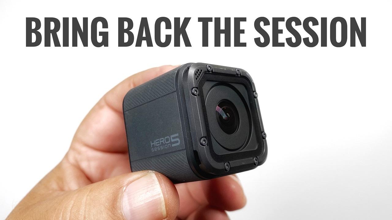 Bring Back The GoPro Session.