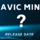 DJI Mavic Mini release date and price.