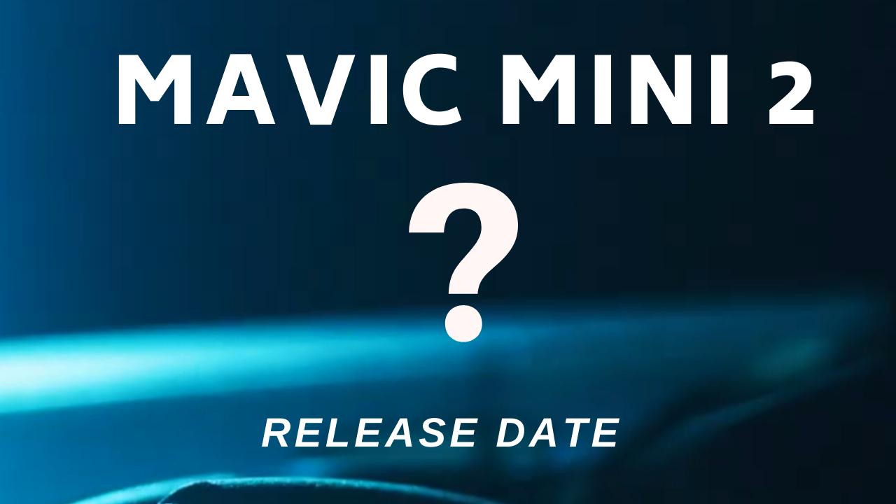 DJI Mavic Mini release date and price.