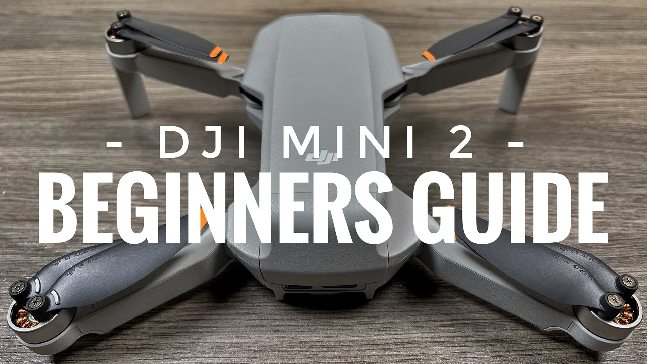 DJI Mini 2 Beginners Guide and Tutorial. How To Fly A Drone.
