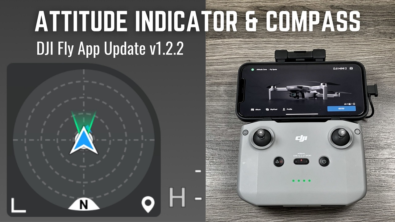 DJI Fly App v1.2.2 update overview, new compass and attitude indicator.