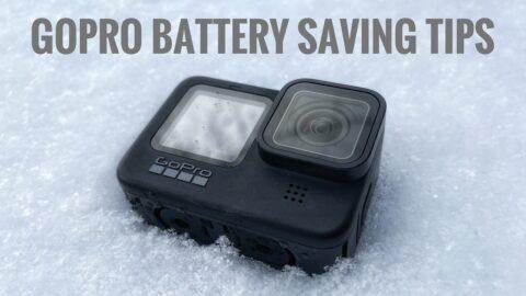 GoPro battery saving tips.