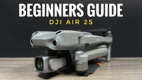 A comprehensive beginners guide and tutorial for the DJI Air 2S.