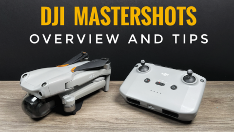 How to use Master Shots on the DJI Air 2S.