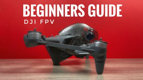 DJI FPV drone beginners guide and tutorial.