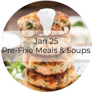 Jan 25 Pre-Fixe Meals & Soups