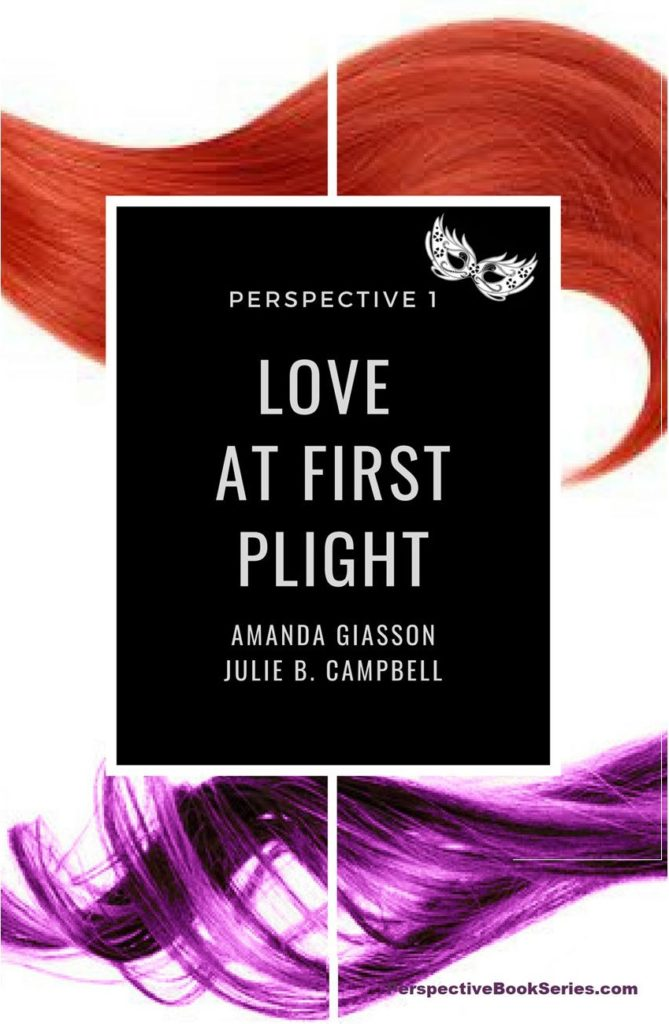 Love at First Plight - Perspective Book 1
