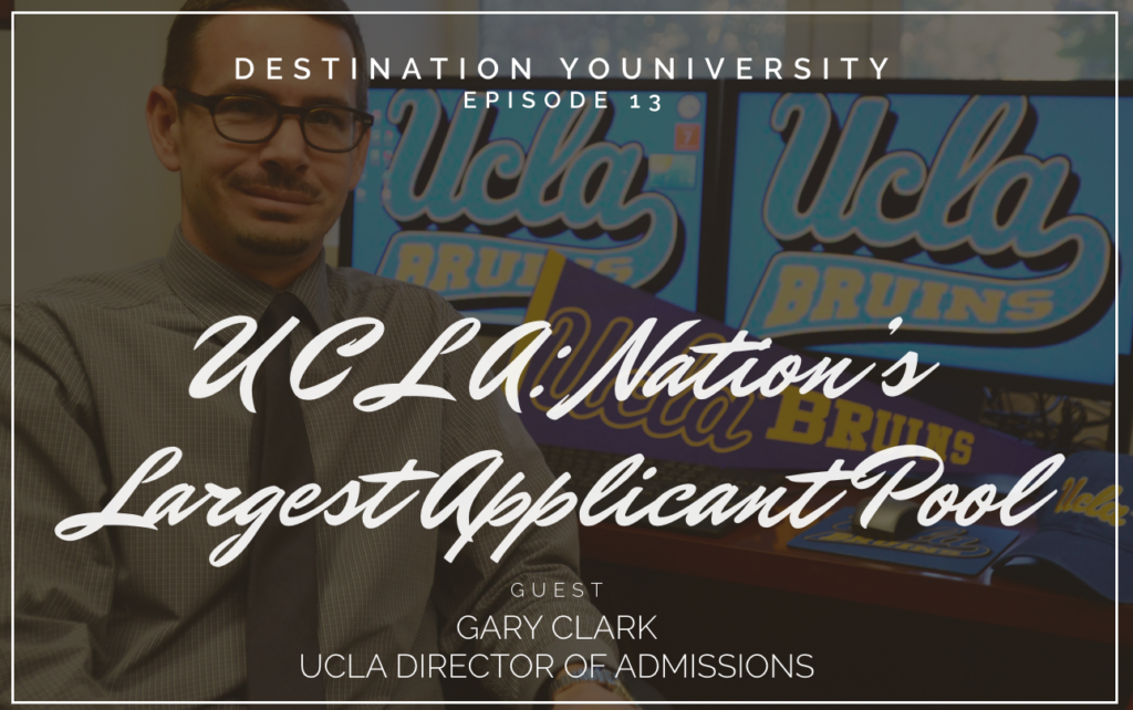 Episode 13 UCLA: Nation's Largest Applicant Pool