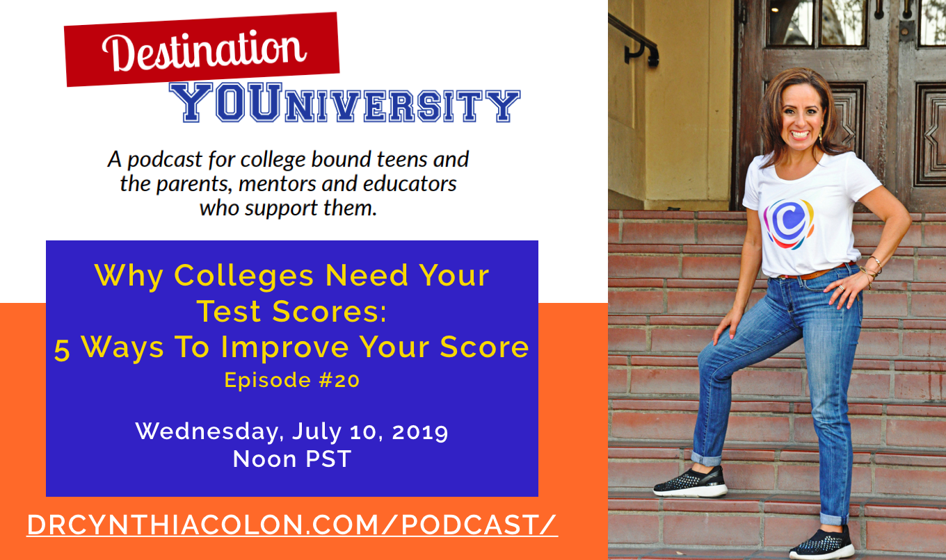 Episode 20 – Why Colleges Need Your Test Scores: 5 Tips To Improve Your Score