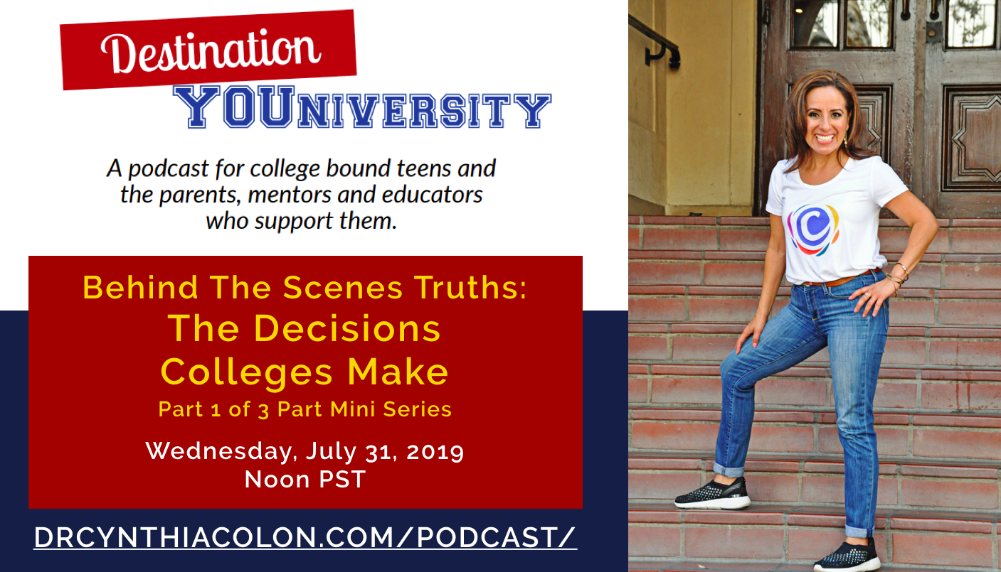 Episode 23 - Behind The Scenes Truths: The Decisions Colleges Make Part 1