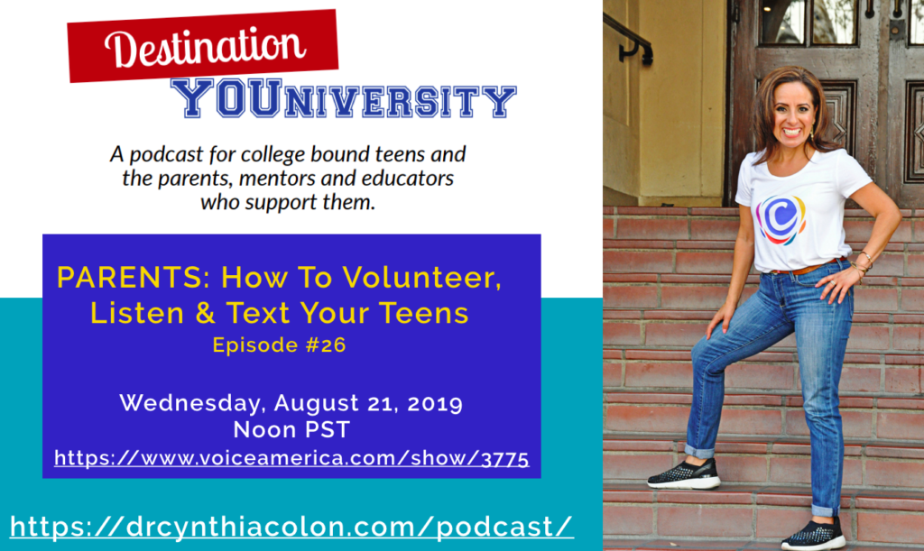 Episode 26- Parents: How To Volunteer, Listen And Text Your Teens