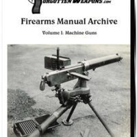 Firearms Manual Archive Vol. 1