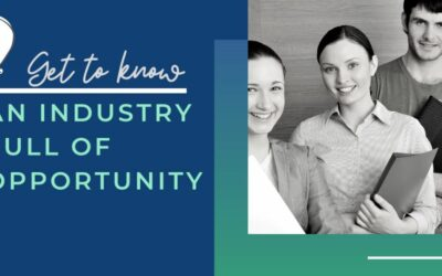 Find Your Career Here; An Industry of Opportunity