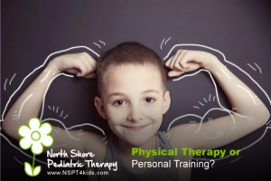 physical therapy or personal training for your child