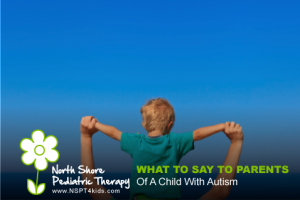 what to say to a parent of a child with autism