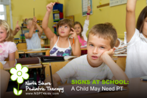 signs a child may need PT at school