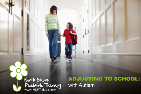 Help Your Child with Autism Adjust to School