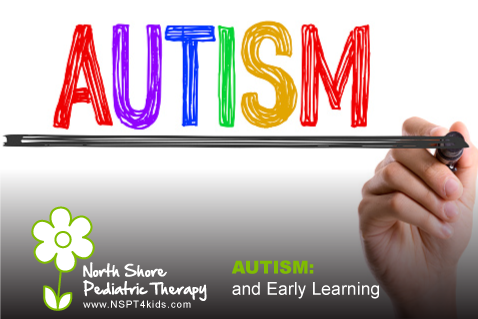 Early Learning and Autism