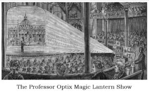 Professor Optix Magic Lantern