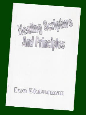 Healing Scriptures and Principles