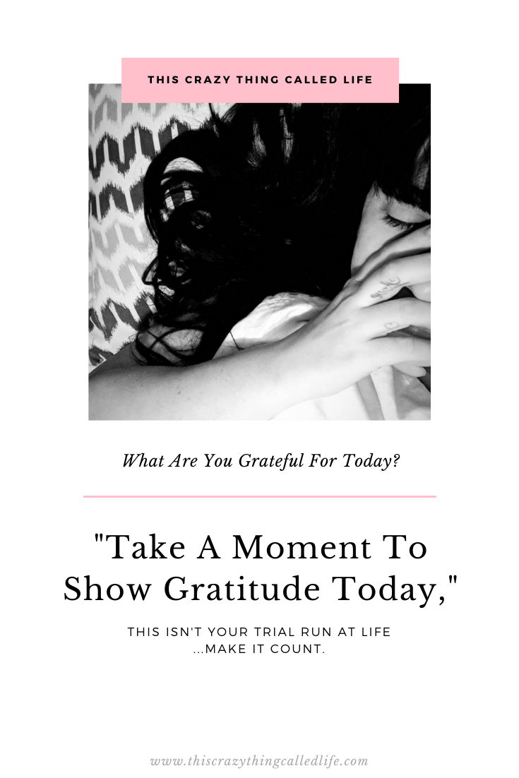 Take A Moment To Show Gratitude Today