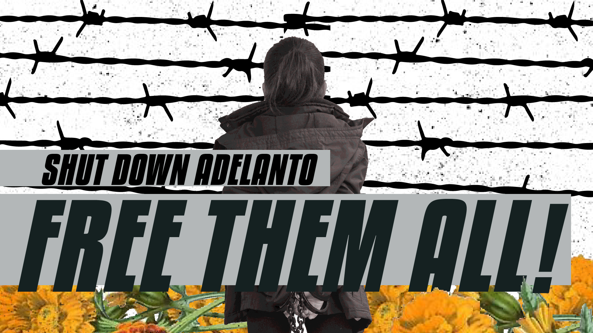 Statement: Free All Detained At Adelanto Now That Shady Deal Is Terminated