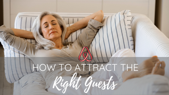 HOW TO ATTRACT THE RIGHT GUESTS
