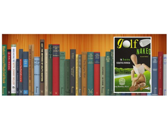 Golf Books #345 (Golf, Naked: The Bare Essentials Revealed)