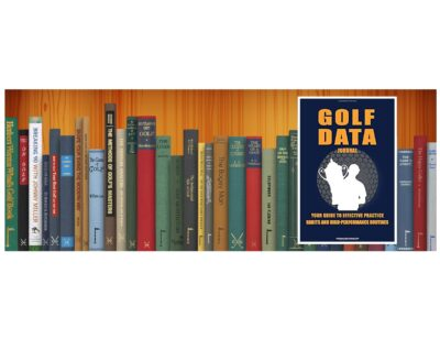 Golf Books #381 (Golf Data Journal:: Your Guide To Effective Practice Habits And High Performance Routines)