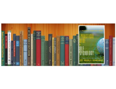 Golf Books #388 (A Practical Guide to Golf Psychology)