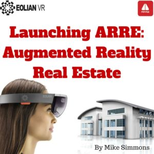 Launching ARRE: Augmented Reality Real Estate