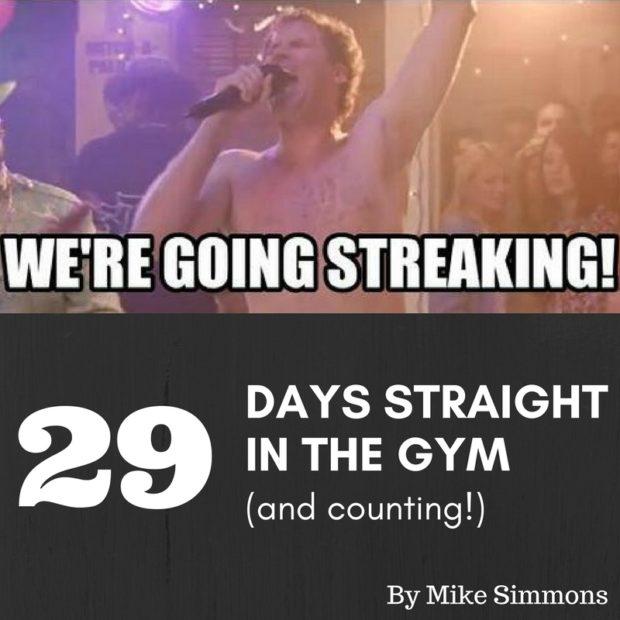Going Streaking Gym Health
