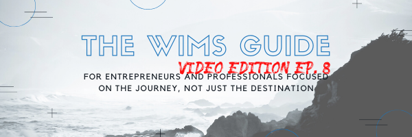 The WIMS Guide Video Ep. 8 Call to Action Friday