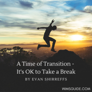 A Time of Transition By Evan Shirreffs