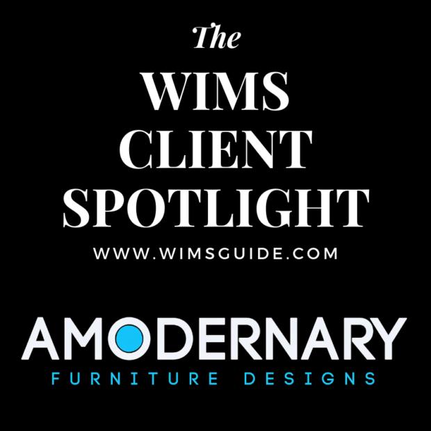WIMS Client Spotlight Amodernary Furniture Design